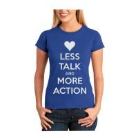 T Shirt wanita/kaos wanita(less talk more action royal blue)t shirt fa