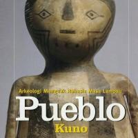 Buku Selidik National Geographic : Pueblo Kuno