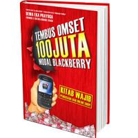 BUKU RAHASIA TEMBUS OMSET 100 JUTA MODAL BLACKBERRY | DEWA EKA PRAYOGA