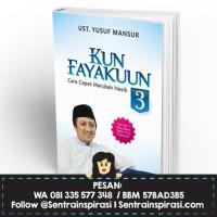Kun Fayakuun 3 by Yusuf Mansur