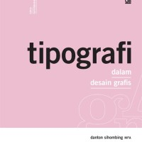harga Tipografi Dalam Desain Grafis Oleh Danton Sihombing Tokopedia.com