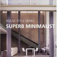 harga House Style Series: Superb Minimalist Tokopedia.com