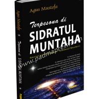 Dtm-3 Terpesona Di Sidatul Muntaha (karya Agus Mustofa)