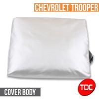 CHEVROLET TROOPER TUTUP MOBIL ( CAR COVER ) VARIASI MOBIL - TDC