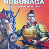 harga Oda Nobunaga (buku 4) ; Sang Penakluk Dari Owari (sc) Tokopedia.com