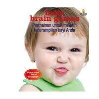 """buku parenting """" permainan untuk melatih keterampilan BABY BRAIN GAMES"""