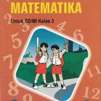 Buku BSE: Matematika Untuk SD/MI Kelas 3