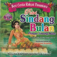"Buku Seri Cerita Rakyat Nusantara, ""Putri Sindang Bulan"""
