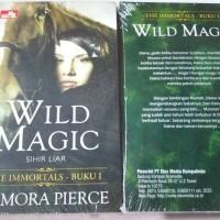 Novel Tamora Pierce : Wild Magic - Sihir Liar The Immortals Buku 1