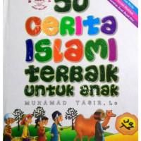 50 Cerita Islami Terbaik untuk Anak