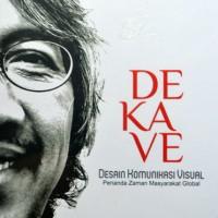 Buku Dekave: Desain Komunikasi Visual penanda zaman masyarakat global