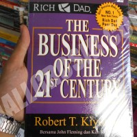 Buku The Business of The 21st Century Robert Kiyosaki