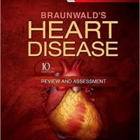 Buku Kedokteran Braunwald Heart Disease Review and Assesment 10e