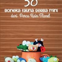 50 Boneka Fauna Serba Mini Dari Perca Kain Flanel by Vlorenia Octavyan