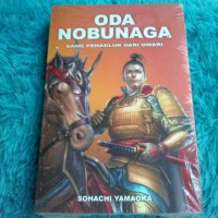 Oda Nobunaga 4#sang Penakluk Dari Owari -oleh Sohachi Yamaoka