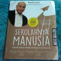 SEKOLAHNYA MANUSIA-NEW - Munif Chatib & Irma Nurul Fatimah