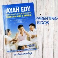 Buku AyahEdy Menjawab Problematika Orangtua ABG dan Remaja