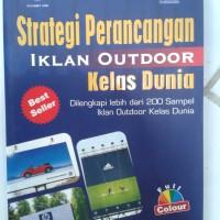Buku Strategi Perancangan Iklan Outdoor Kelas Dunia