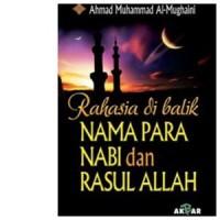 Buku Rahasia Dibalik Nama Nabi dan Rasul Allah
