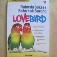 harga Rahasia Sukses Betenak Burung Lovebird Tokopedia.com