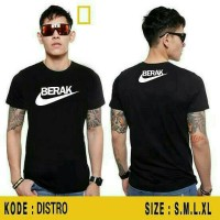 kaos/baju/T-shirt BERAK