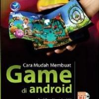 Cara Mudah Membuat Game di Android by Andi Taru Nugroho N W