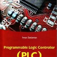 Programmable Logic Controller (PLC) dan Teknik Perancangan Sistem Kont