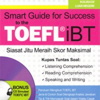 Smart Guide For Success To The TOEFL iBT