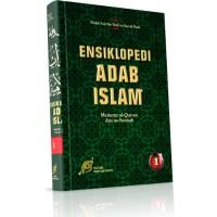 Ensiklopedi Adab Islam MENURUT AL QURAN DAN ASSUNNAH