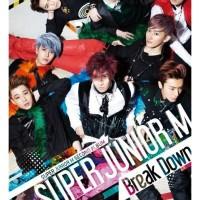 SUPER JUNIOR M - 2nd Album : Break Down