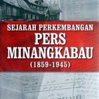 Buku Sejarah Perkembangan Pers Minangkabau (1859 - 1945)