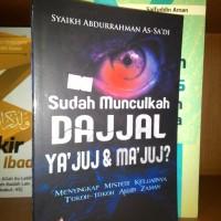 SUDAHS MUNCULKAH DAJJAL YAJUJ & MAJUJ ?