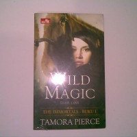 Wild Magic (Sihir Liar) - Tamora Pierce