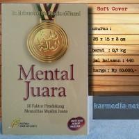 Mental Juara - 50 Faktor Pendukung Mentalitas Muslim Juara