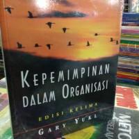 Kepemimpinan dalam Organisasi by gary yukl