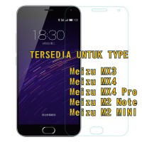 Meizu / M2 Note / M2 Mini / Mx3 / Mx4 / Mx4 Pro Tempered Glass Kaca