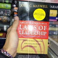 Buku The 21 Irrefutable Laws of Leadership by John C. Maxwell