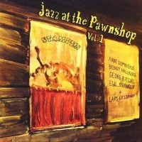 Jazz At The Pawnshop Vol.1