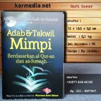 Adab & Takwil Mimpi Berdasarkan Al-Qur-an dan As-Sunnah