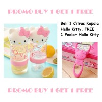 Jual PROMO BUY 1 GET 1 FREE - Beli Citrus Kepala Hello Kitty FREE Peeler HK Murah