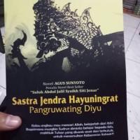 Sastra Jendra Hayuningrat Pangruwating Diyu-Agus Sunyoto