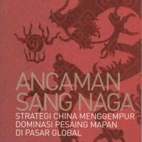 Ancaman Sang Naga - Ming Zeng, Peter J. Williamson