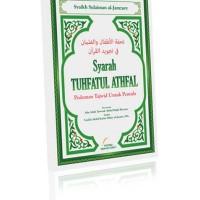 Syarah Tuhfatul Athfal - Pedoman Tajwid untuk Pemula