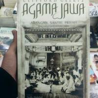 Agama Jawa : Abangan, Santri, Priyayi Dalam Kebudayaan Jawa