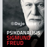 Psikoanalisis Sigmund Freud ( Cover Baru ) K. Bertens