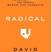 (Baru) Buku Radical - Mengikut Yesus Tak Peduli Berapa pun Harganya