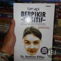 Buku terapi Berpikir Positif By Dr. Ibrahim Elfiky