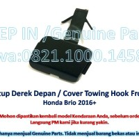 Honda BRIO 2016+ Tutup Derek DEPAN Cover Towing Hook Front New Mentah