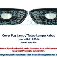 Cover Fog Lamp / Garnish Foglamp Lampu Kabut Honda BRIO 2016+ Satuan