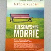 harga Tuesdays with Morrie (Selasa Bersama Morrie) - Mitch Albom Tokopedia.com